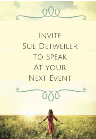 Invite Sue Detweiler to Speak at your next event.