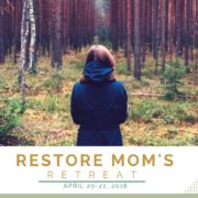 Restore Moms Retreats